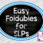 Basic Foldables for SLPs….FREEBIE!!
