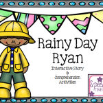 Rainy Day Ryan: Interactive Story & Comprehension Activities!  (PERFECT for spring!!)