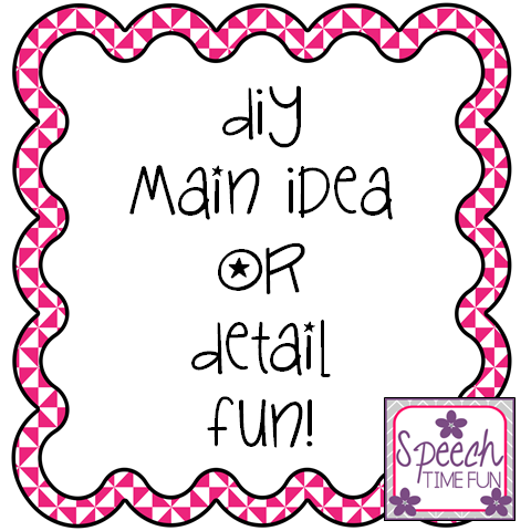 DIY Main Idea or Detail Fun!