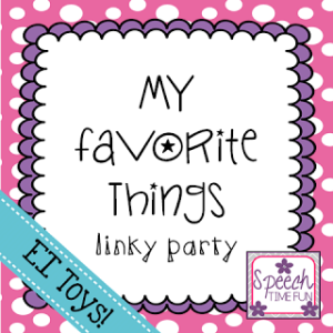 My Favorite Things (LINKY PARTY!): Early Intervention Toys!