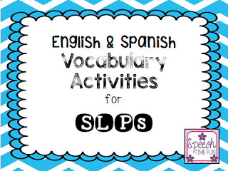 English & Spanish Vocabulary Activities for SLPs!