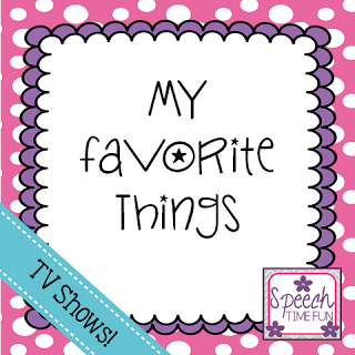 My Favorite Things: TV Shows!