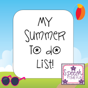 My Summer To Do List!