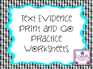 Text Evidence Print and Go Worksheets!