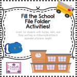 Fill the School File Folder Activities: Great for students with Autism, ABA, and those working on following directions & expanded utterance length!