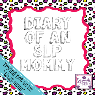 "Diary of an SLP Mommy: Trying not to be ""that mom"""