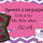 Speech & Language Behavior Modification Visual!