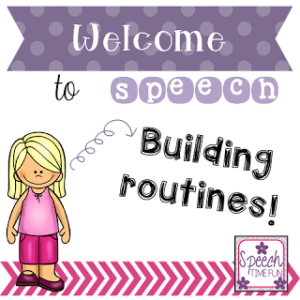 Welcome to Speech: Building Routines!