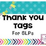Thank You Tags for SLPs! (FREEBIE!!)