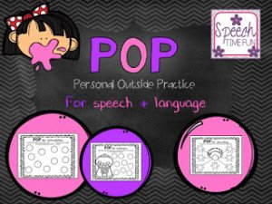 POP! Personal Outside Practice! (for speech and language)