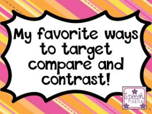 My favorite ways to work on compare & contrast!
