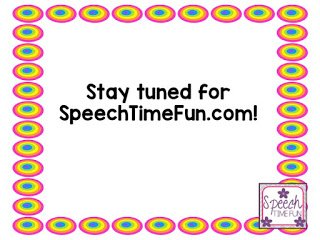 Miss Speechie's blog is moving to a new domain name - Speech Time Fun! You'll still have access to everything you need once the switch happens, so don't worry! Stay tuned for the new website reveal and a huge giveaway to celebrate!