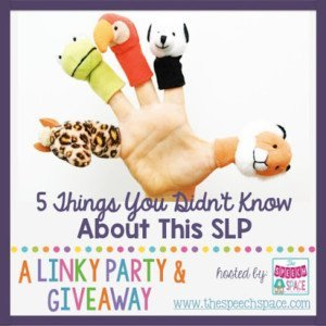 It's always fun to learn more about people, isn't it? This linky party helps you learn 5 things you didn't know about this SLP - and there's a surprise at the end with a hint about who I am, as I lead up to my big reveal!