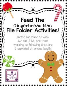 Feed The Gingerbread Man File Folder Activities: Great for students with Autism, ABA, and those working on following directions & expanded utterance length!