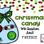 Christmas Candy Sort By WH Question FREEBIE!!