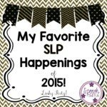 My Favorite SLP Happenings of 2015 (Linky Party!)