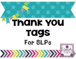 Thank You Tags for SLPs