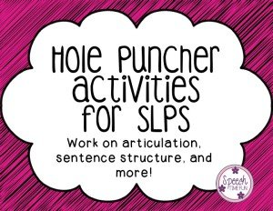 Hole Puncher Activities for SLPs FREEBIE