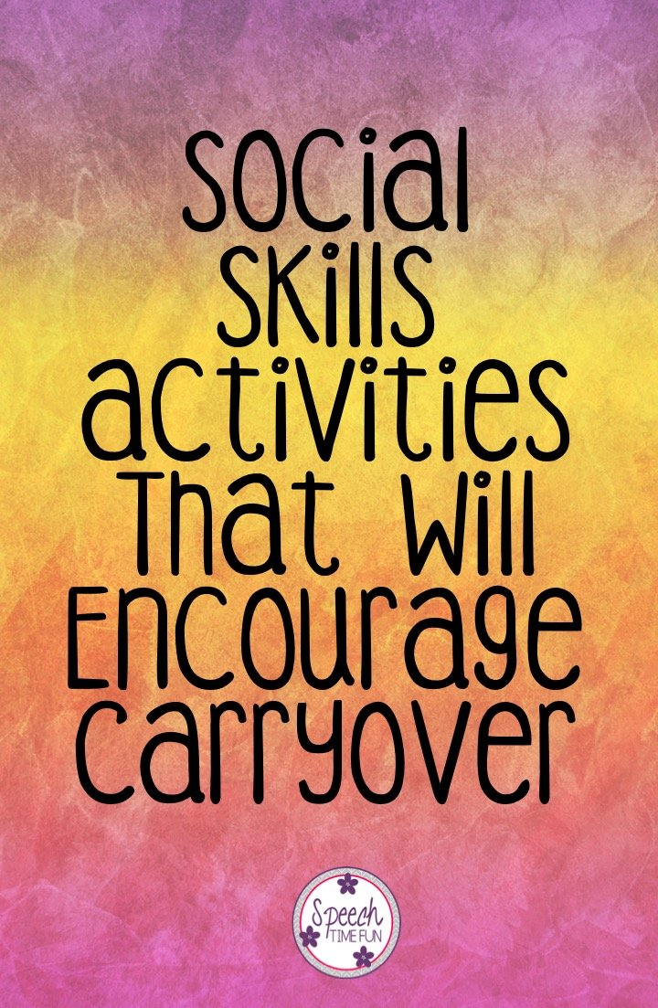 Social Skills Activities That Will Encourage Carryover