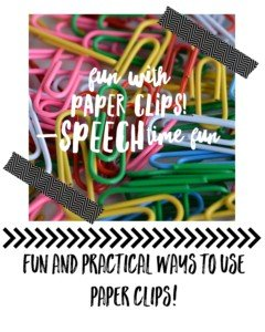 Fun and Functional Ways to Use Paper Clips In Speech!