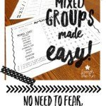Mixed Groups Made Easy!