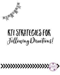 RTI Strategies for Following Directions