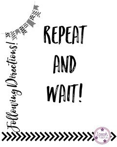 Repeat and Wait - RTI Strategies for Following Directions