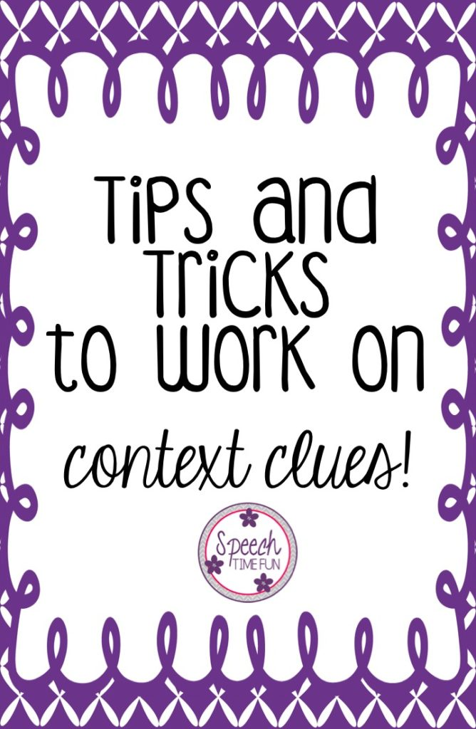 Tips and Tricks to Work on context clues in speech