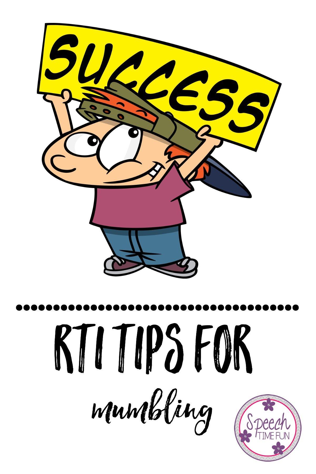 RTI Strategies for Mumbling