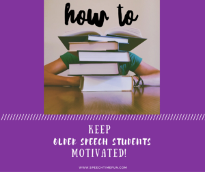 How To Keep Older Speech Students Motivated