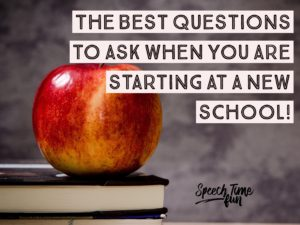 The Best Questions for SLPs to Ask If They Are In A New School!