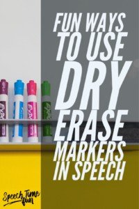 Fun Ways To Use Dry Erase Markers In Speech