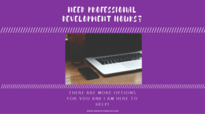 Need More Professional Development Hours?