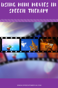 Using Mini Movies In Speech Therapy