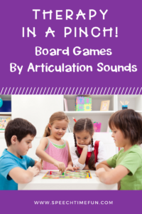 Speech Therapy In A Pinch: Board Games By Articulation Sounds