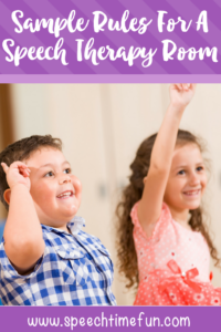 Sample Rules For A Speech Therapy Room