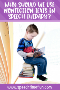 why should we use nonfiction texts in speech and language therapy