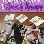 Using Inferencing Visuals on a Stick in Speech Therapy