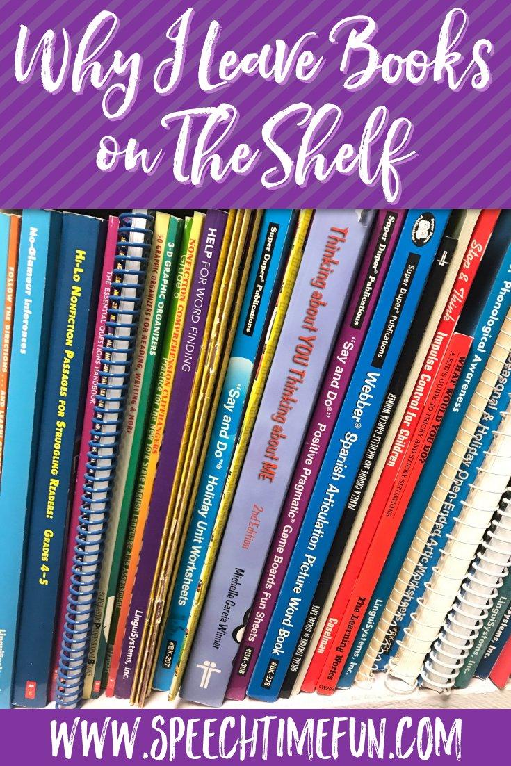 Why I Leave Books On The Shelf