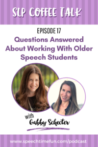 Working with Older Speech Students
