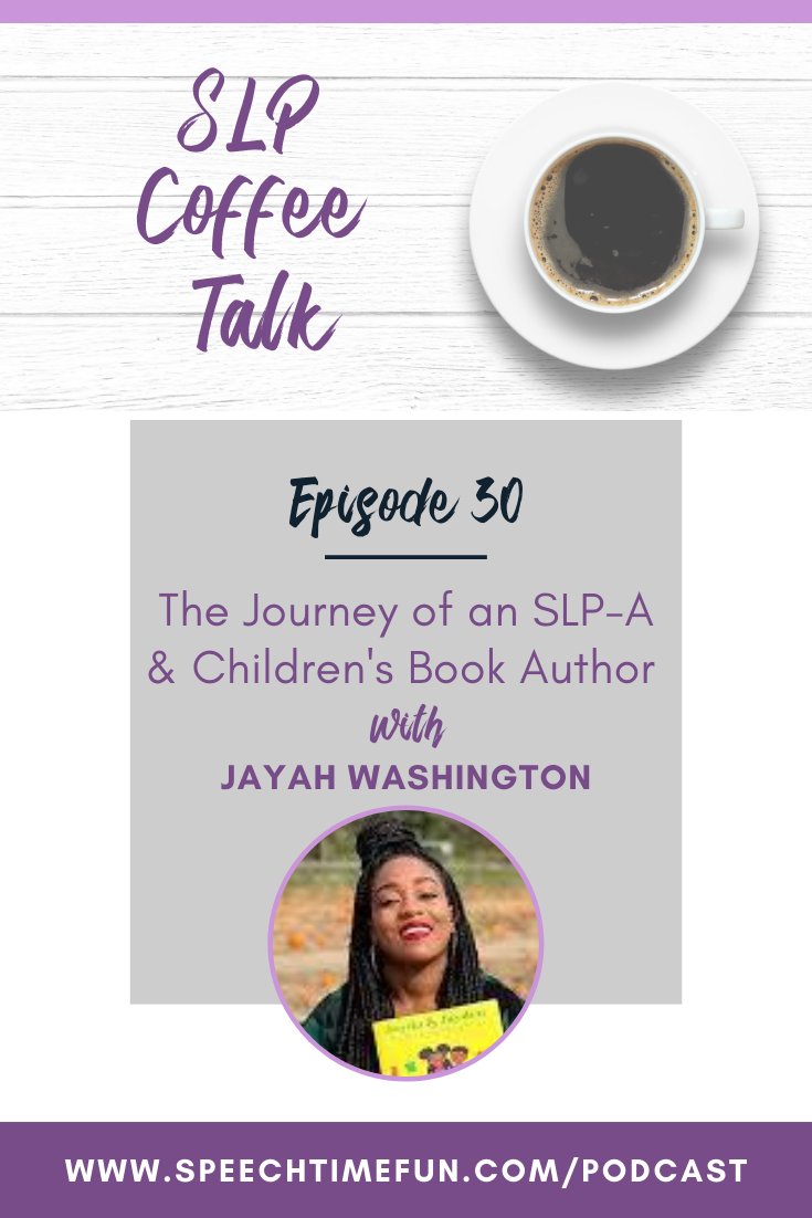30: The Journey of an SLP-A and Children's Book Author