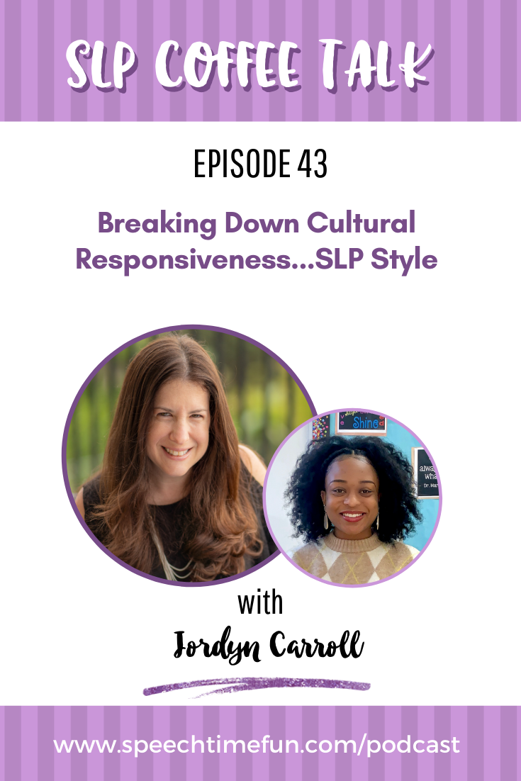 43: Breaking Down Cultural Responsiveness…SLP Style