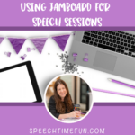 Using Jamboard for Speech Sessions
