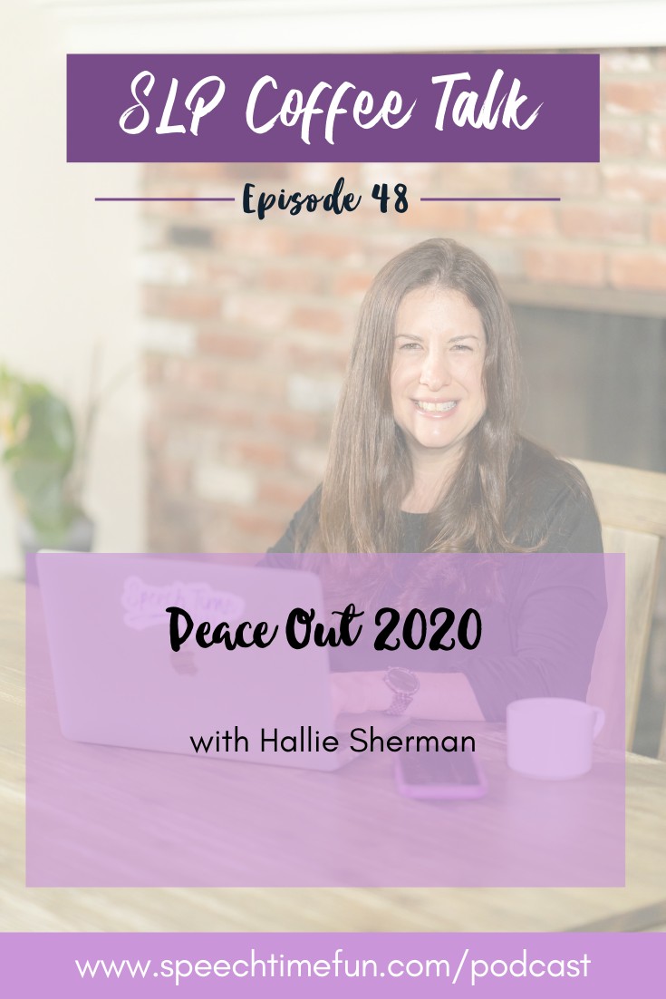 48: Peace Out 2020