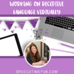 Working on Receptive Language Virtually