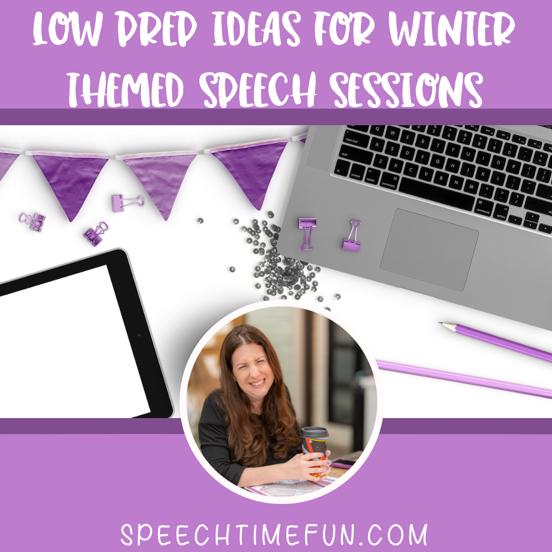 Low Prep Ideas for Winter Themed Speech Sessions