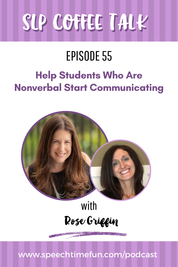 Help Students Who Are Nonverbal Start Communicating with Rose Griffin