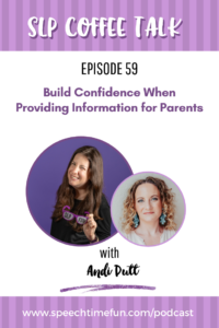Build Confidence When Providing Information for Parents with Andi Putt