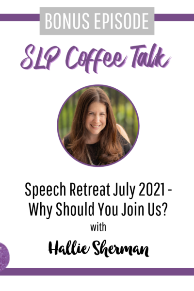 Bonus Episode: Speech Retreat July 2021 - Why Should You Join Us?