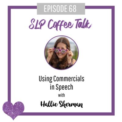 68: Using Commercials in Speech